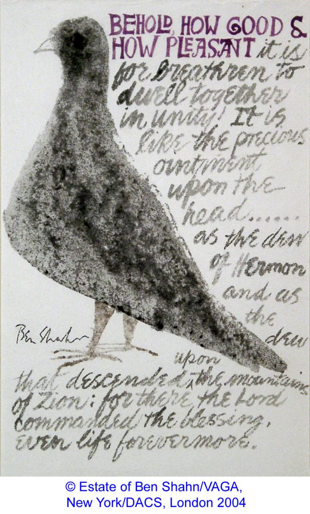 Shahn, Ben Psalm 133 – Dove with Painted Text