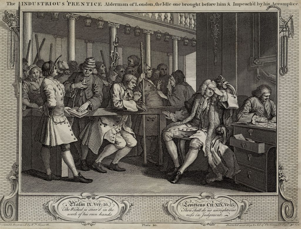 Hogarth, William The Fellow 'Prentices Plate 10  The Industrious 'Prentice Alderman of London the Idle one brought before him and impeached by his accomplice